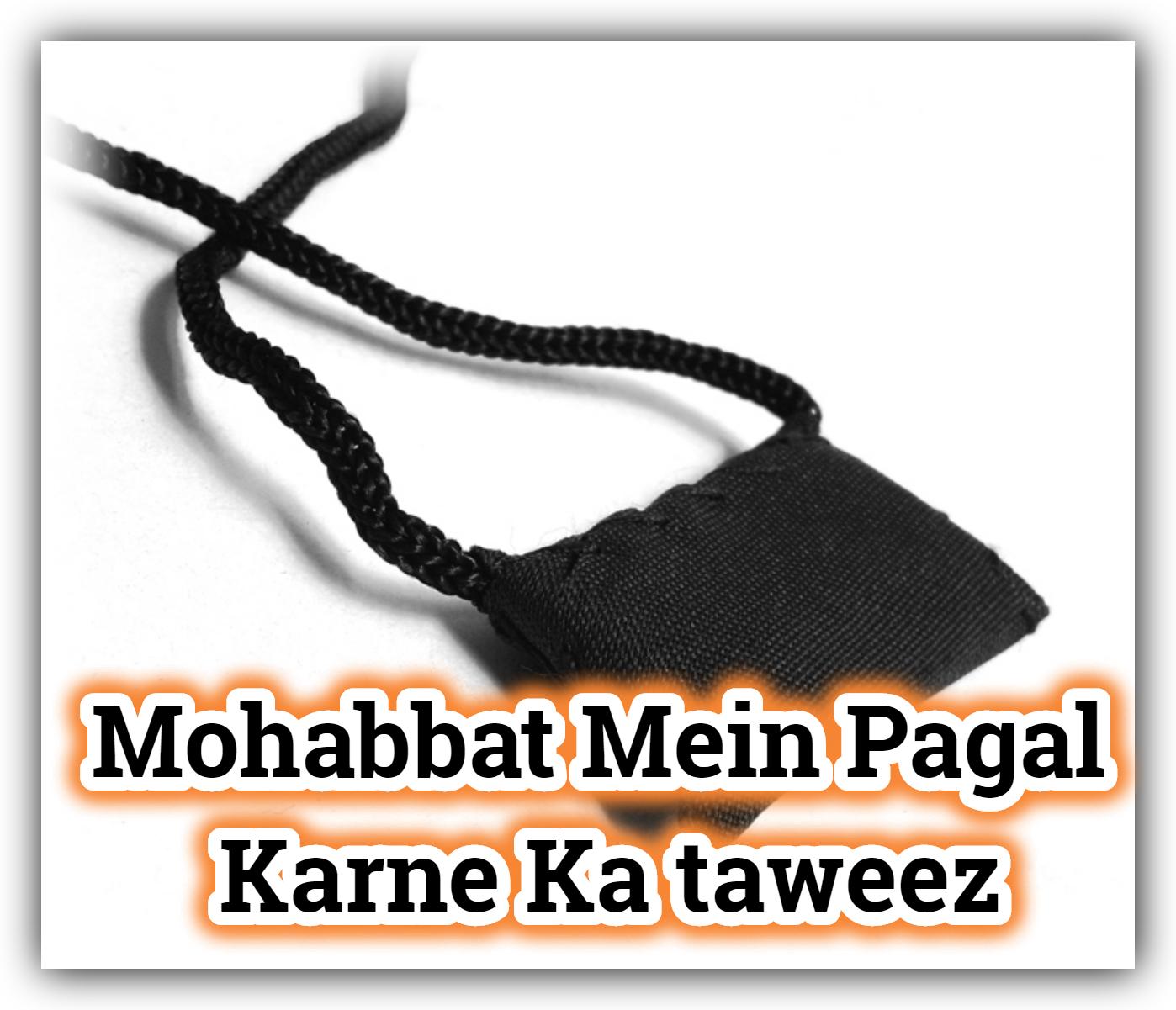 Mohabbat Mein Pagal Karne Ka taweez